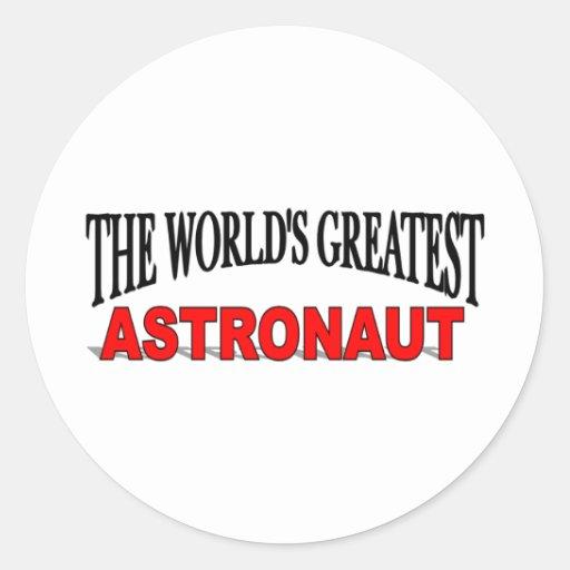El astronauta más grande del mundo pegatina redonda