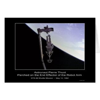 El astronauta Pedro Thout encaramó el brazo del ro Tarjeta De Felicitación