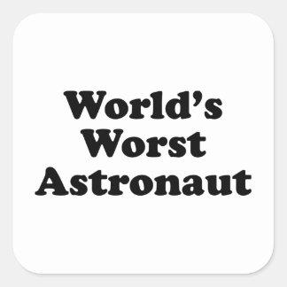 El astronauta peor del mundo pegatina cuadrada