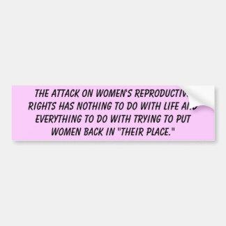 El ataque contra las derechas reproductivas de las pegatina para auto