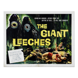 "El ""ataque del gigante Leeches"" el poster"