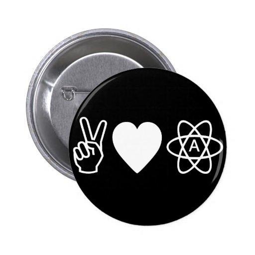 El ateísmo del amor de la paz pin redondo de 2 pulgadas