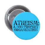 El ateísmo: Una organización del No-Profeta Pin