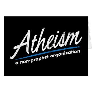 El ateísmo: Una organización del no-profeta Tarjeta De Felicitación