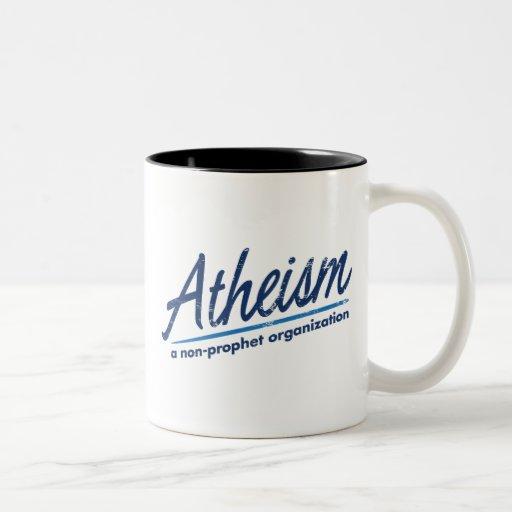 El ateísmo una organización del no-profeta taza