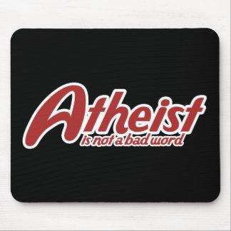 El ateo no es una mala palabra alfombrillas de ratón