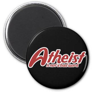 El ateo no es una mala palabra imán redondo 5 cm