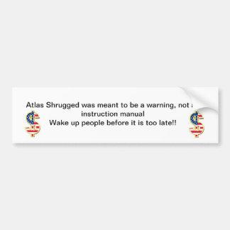 El atlas Shrugged fue significado para ser una adv Etiqueta De Parachoque
