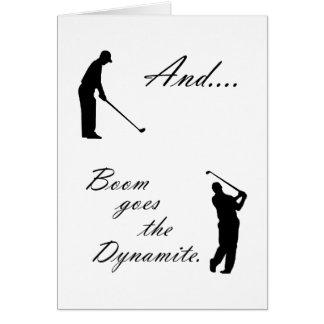 El auge va la dinamita del golf tarjeta de felicitación