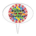 El autismo es mi superpoder decoración para tarta