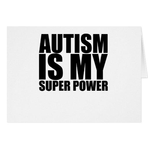 ¡El autismo es mi superpoder! .png Tarjeta De Felicitación