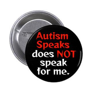 El autismo habla no está para nosotros pin redondo de 2 pulgadas