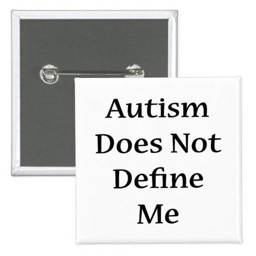 El autismo no me define pin
