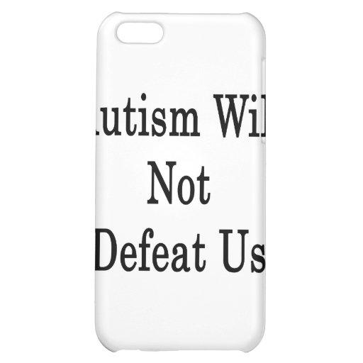 El autismo no nos derrotará