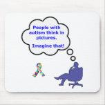 El autismo/piensa en imágenes tapetes de ratón