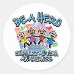 El autismo sea un héroe pegatinas redondas