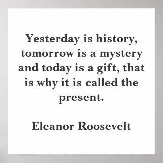 El ayer es historia, es mañana un misterio y… póster