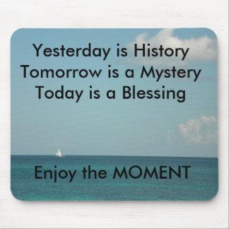 El ayer es historia mousepad