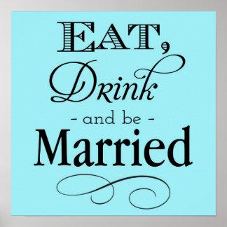 El azul come, bebida y sea muestra casada póster