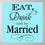 El azul come, bebida y sea muestra casada posters