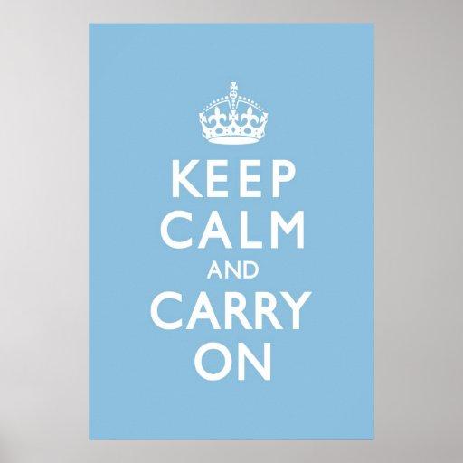 El azul de cielo guarda calma y continúa póster