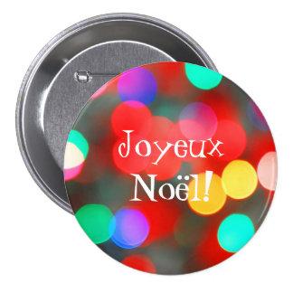 El baile de Joyeux Noël enciende el botón Pin Redondo De 3 Pulgadas