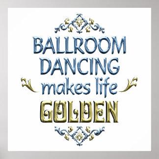 El baile de salón de baile es de oro posters