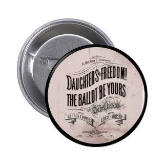 El ballet de la libertad de las hijas es el suyo pin redondo de 2 pulgadas