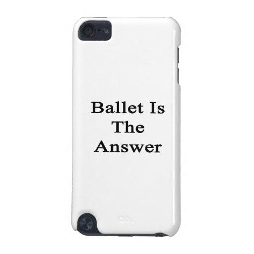 El ballet es la respuesta