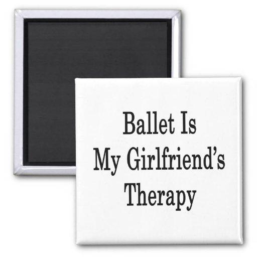 El ballet es la terapia de mi novia imán de frigorifico