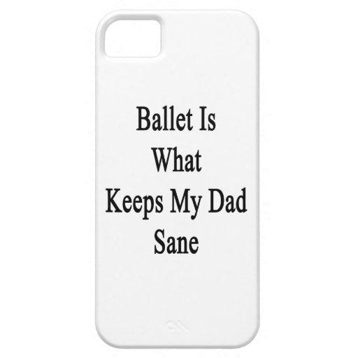 El ballet es qué mantiene a mi papá sano iPhone 5 carcasa