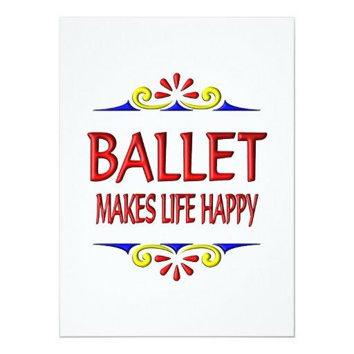 """El ballet hace vida feliz invitación 5.5"""" x 7.5"""""""