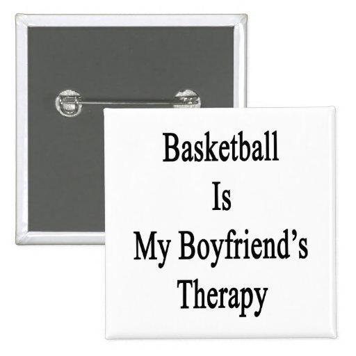 El baloncesto es la terapia de mi novio pin