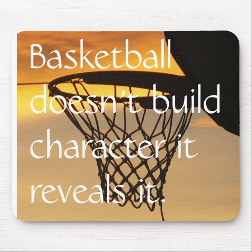 El baloncesto no construye el characte… tapete de ratones