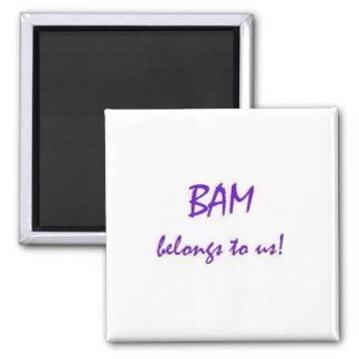 El BAM pertenece a nosotros Imán