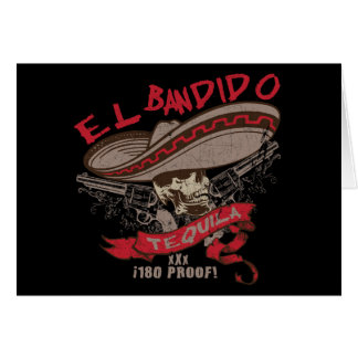 El Bandido Tequila Greeting Card