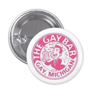"""El """"bar gay"""" en el gay, Michigan Pin Redondo 2,5 Cm"""