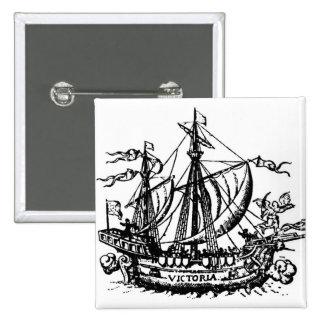 El barco 'Victoria de Fernando de Magallanes Pin Cuadrado