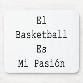 El Basketball Es Mi Pasion Mouse Pad