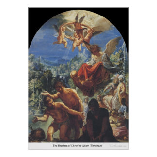 El bautismo de Cristo de Adam Elsheimer Posters