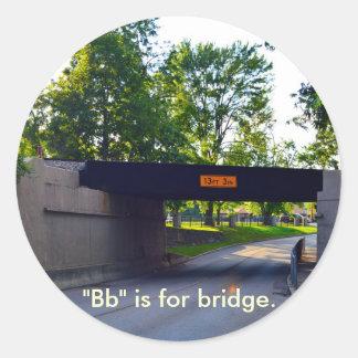 """El """"Bb"""" está para el puente Pegatina Redonda"""