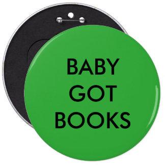 El bebé consiguió el botón de los libros pin redondo de 6 pulgadas