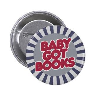 El bebé consiguió los LIBROS Pin Redondo De 2 Pulgadas