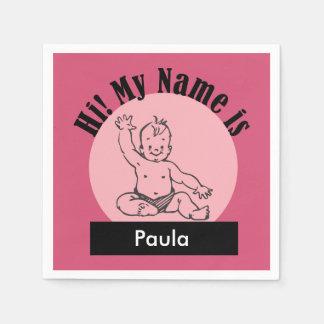 El bebé rosado dice que hola es mi nombre servilleta de papel
