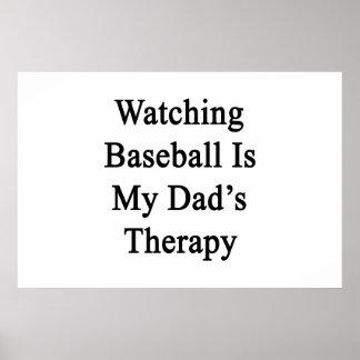 El béisbol de observación es la terapia de mi papá poster