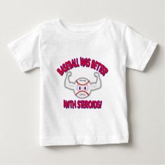 ¡El béisbol era mejor con Steriods! Camisas