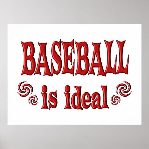 El béisbol es ideal posters