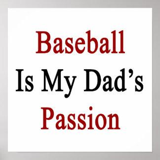 El béisbol es la pasión de mi papá impresiones