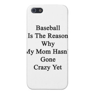 El béisbol es la razón por la que mi mamá no tiene iPhone 5 funda
