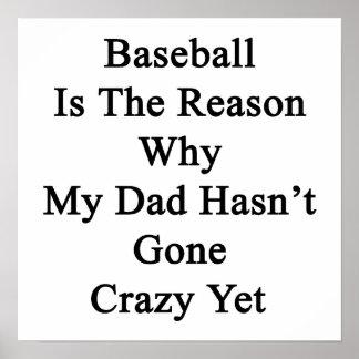 El béisbol es la razón por la que mi papá no tiene poster